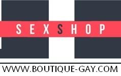 Boutique de sextoys et de lingerie pour Gays